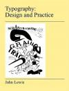 Typography: Design and Practice - John Noel Claude Lewis