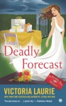 Deadly Forecast: A Psychic Eye Mystery - Victoria Laurie