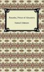 Rasselas, Prince of Abyssinia - Samuel Johnson