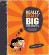 Really, Really Big Questions - Stephen Law