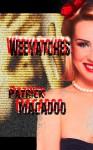 Weeyatches - Patrick MacAdoo