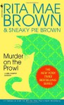 Murder on the Prowl - Rita Mae Brown, Sneaky Pie Brown