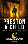 C comme cadavre (Suspense) (French Edition) - Douglas Preston, Lincoln Child
