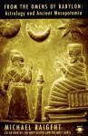 From the Omens of Babylon (Arkana) - Michael Baigent