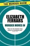 Murder Moves In - Elizabeth Ferrars
