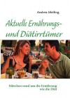 Aktuelle Ernhrungs- Und Ditirrtmer - Andrea Meiling, Calberlah Verlag4you