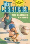 The Diamond Champs - Matt Christopher, Larry Johnson