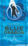 Blue Dragon: Dark Heavens Book Three - Kylie Chan