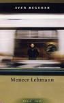 Meneer Lehmann - Sven Regener, Gerda Meijerink
