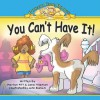 You Can't Have It! (Potato Chip Books) - Jane Hileman, Marilyn Pitt, John Bianchi