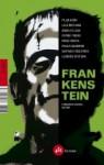 Frankenstein - Lola Beccaria, Ángeles Caso, Espido Freire, Pilar Adón, Fernando Marías
