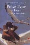 Peiter, Peter y Peer y otros cuentos (Cuentos Completos, #4) - Hans Christian Andersen, Pablo Auladell