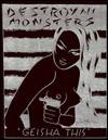 Destroy All Monsters, 1975-1979 - Geisha This, Jim Shaw, Geisha This