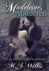 Madeleine Abducted - M.S. Willis