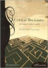 Critical Decisions - Serendipity House