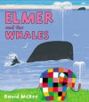 Elmer and the Whales - David McKee