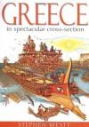 Greece in Spectacular Cross-section - Stewart Ross, Stephen Biesty
