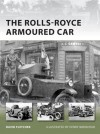 The Rolls-Royce Armoured Car - David Fletcher, Henry Morshead