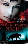Samtschwarze Nacht : Roman - Christina Dodd, Beate Darius
