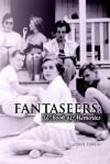Fantaseers: A Book of Memories - Lewis Turco