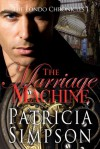The Marriage Machine - Patricia Simpson