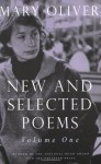 New and Selected Poems, Volume One - Mary Oliver