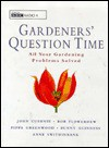 Gardeners' Question Time: All Your Gardening Problems Solved - John Cushnie, Bob Flowerdew, Pippa Greenwood, Bunny Guinness, Anne Swithinbank