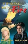 Trial By Fire - Sheila Dalton