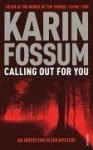 Calling Out for You - Karin Fossum