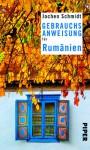 Gebrauchsanweisung für Rumänien - Jochen Schmidt