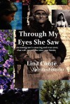 Through My Eyes She Saw - Lance Nalley, Lina Conte, M. Stefan Strozier