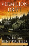Vermilion Drift (Cork O'Connor, #10) - William Kent Krueger