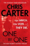 One By One (Robert Hunter Series #5) - Chris Carter