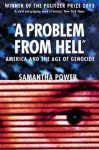 A Problem from Hell - Samantha Power