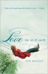Love in Mid Air - Kim Wright