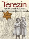 Terezn: A Story of the Holocaust. Ruth Thomson - Ruth Thomson