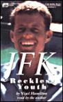 JFK: Reckless Youth(bkpk, Abridged) - Nigel Hamilton