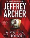 A Matter of Honour (Audio) - Martin Jarvis, Jeffrey Archer