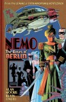 Nemo: The Roses of Berlin - Alan Moore, Kevin O'Neill