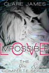 Impossible Love, The Complete Before You Go Series - Clare James