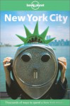 Lonely Planet New York City: Thousands of Ways to Spend a New York Minute - David B. Ellis