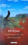 Tegenvoeters, een reis door Australië - Bill Bryson, Tinke Davids