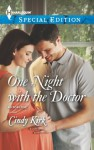 One Night with the Doctor (Rx for Love, #10) - Cindy Kirk