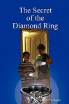 The Secret of the Diamond Ring - Kyle Hamer