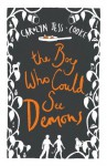 The Boy Who Could See Demons - Carolyn Jess-Cooke