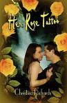 Her Rose Tattoo - Christina Richards