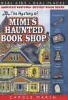 The Mystery of Mimi's Haunted Book Shop - Carole Marsh