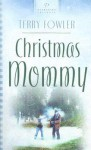 Christmas Mommy - Terry Fowler