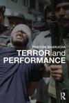 Terror and Performance - Rustom Bharucha