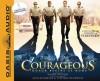 Courageous - Randy Alcorn, Alex Kendrick, Stephen Kendrick, Roger Mueller